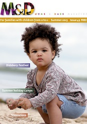 Summer 2015 Mums and Dads Family Magazine issue
